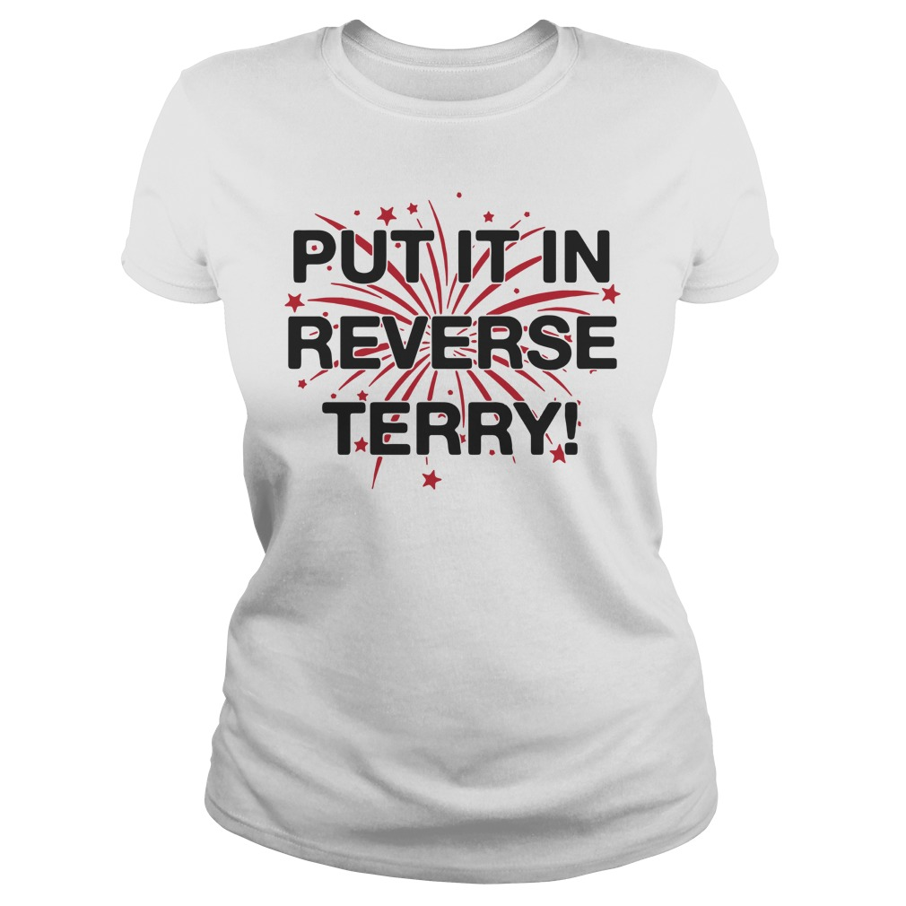 Put it in reverse terry Ladies tee