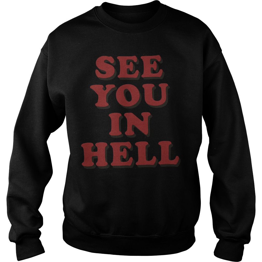 See you in hell Sweater