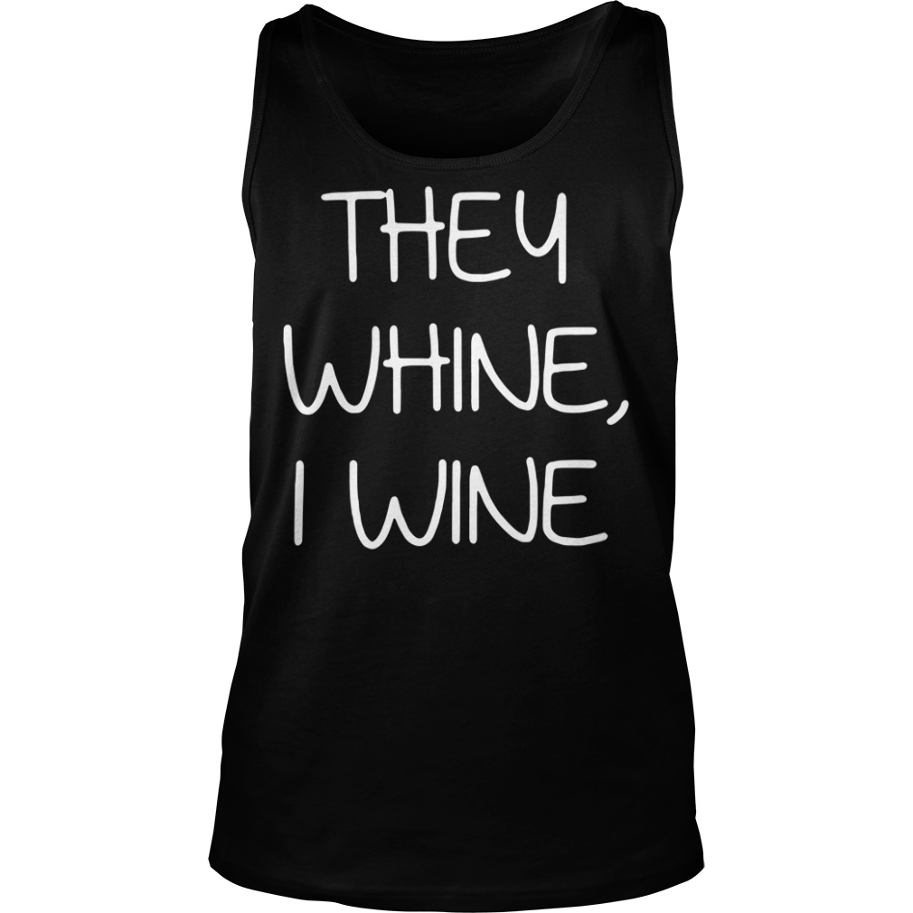 Ther whine I wine Tank top