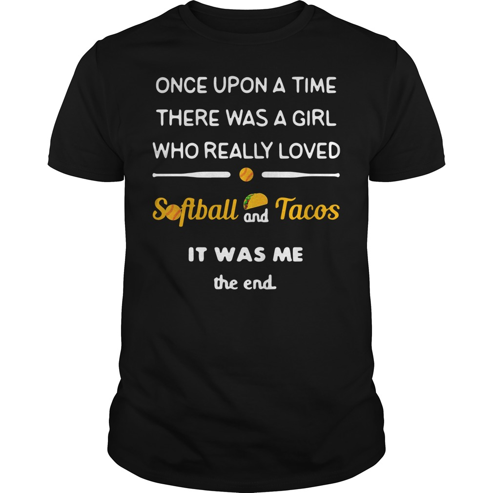 Once upon a time there was a girl Guys shirt