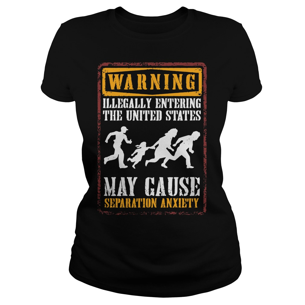 Warning illegally entering the united states Ladies tee