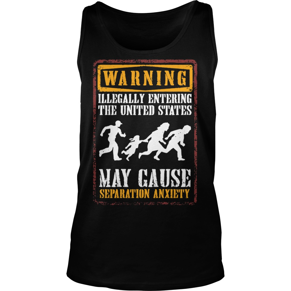 Warning illegally entering the united states Tank top