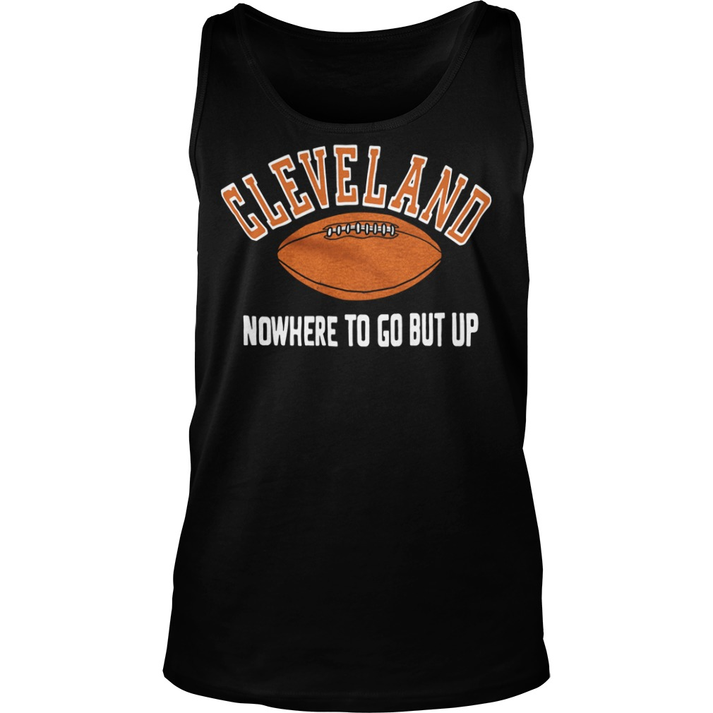 Cleveland nowhere to go but up Tank top