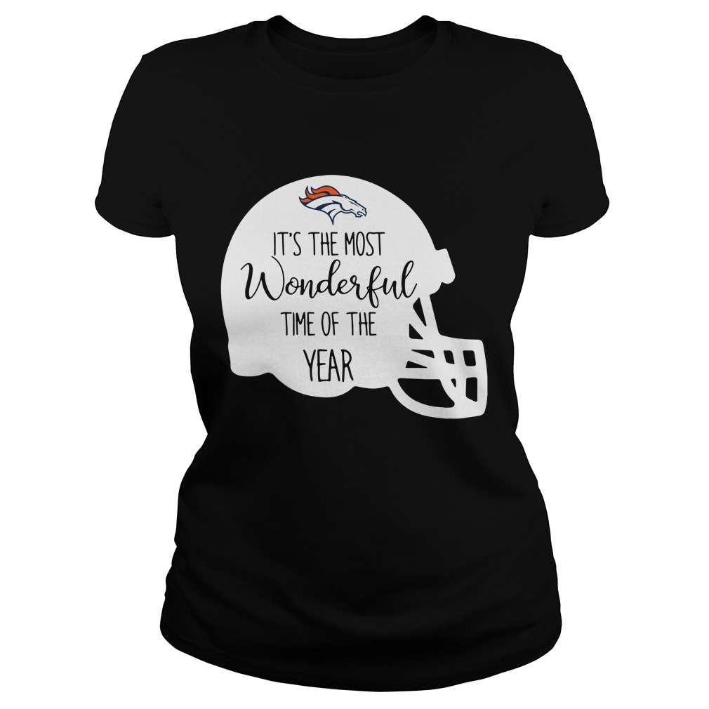 Denver Broncos it's the most wonderful time of the year Ladies tee
