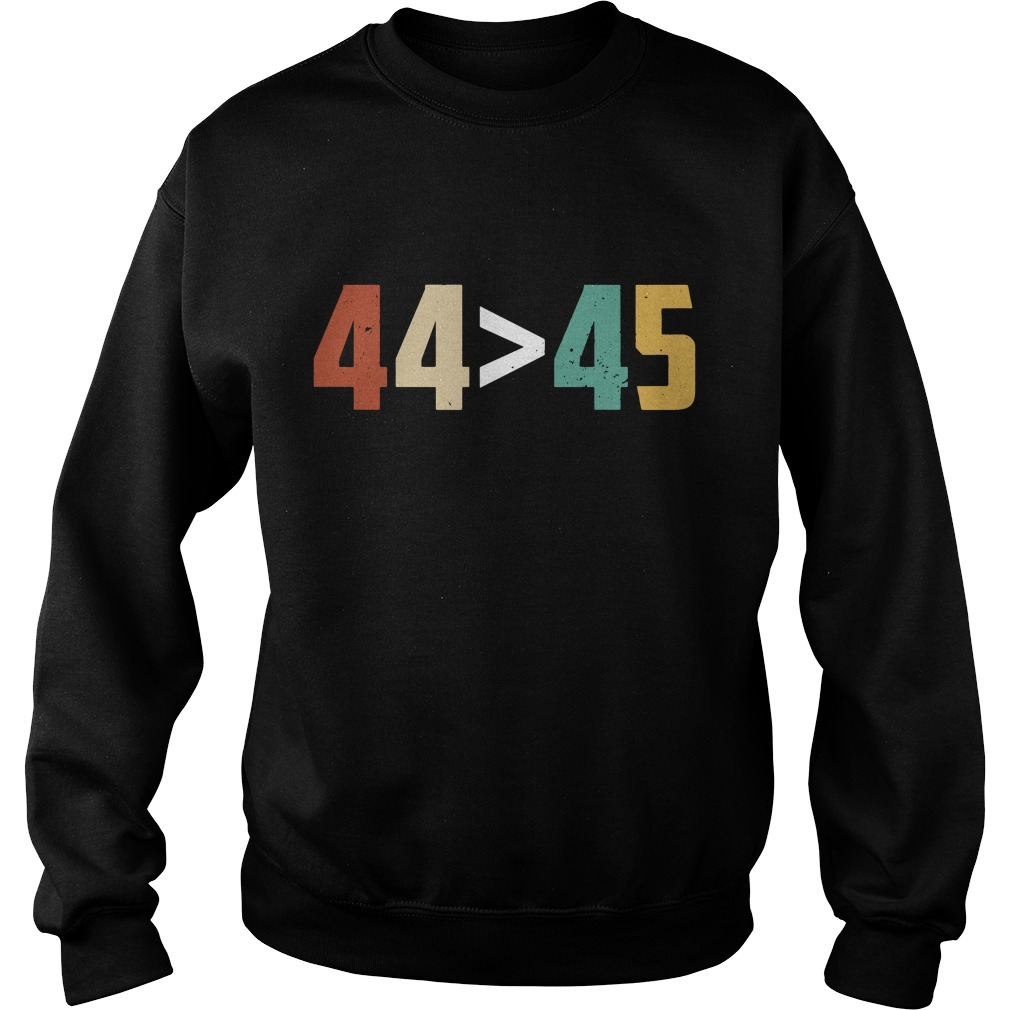 Get Here G 44 > 45, The 44th President is Greater Than The 45th Sweater