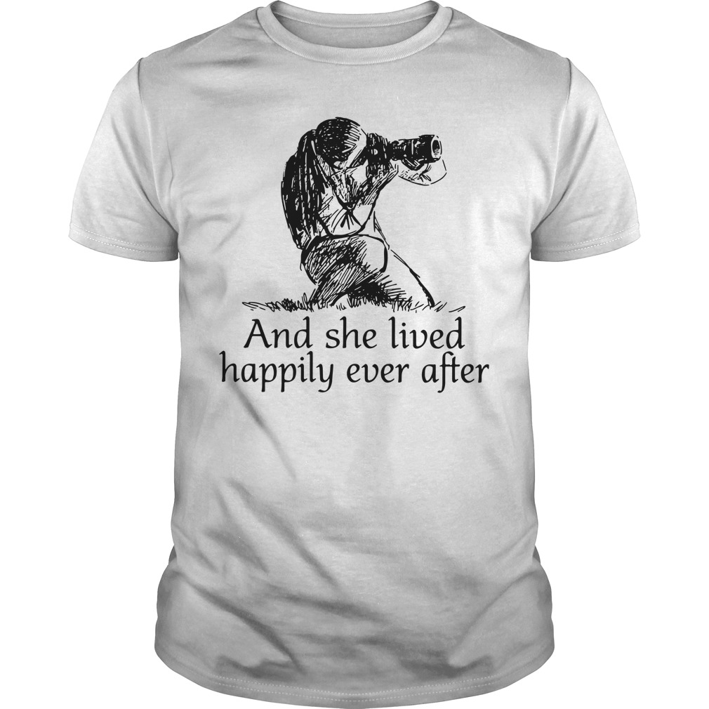 Girl Photographed and She lived Happily ever after Guys shirt