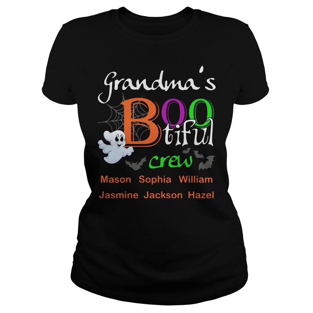 Grandma's Boo tiful crew Mason Sophia William Ladies tee