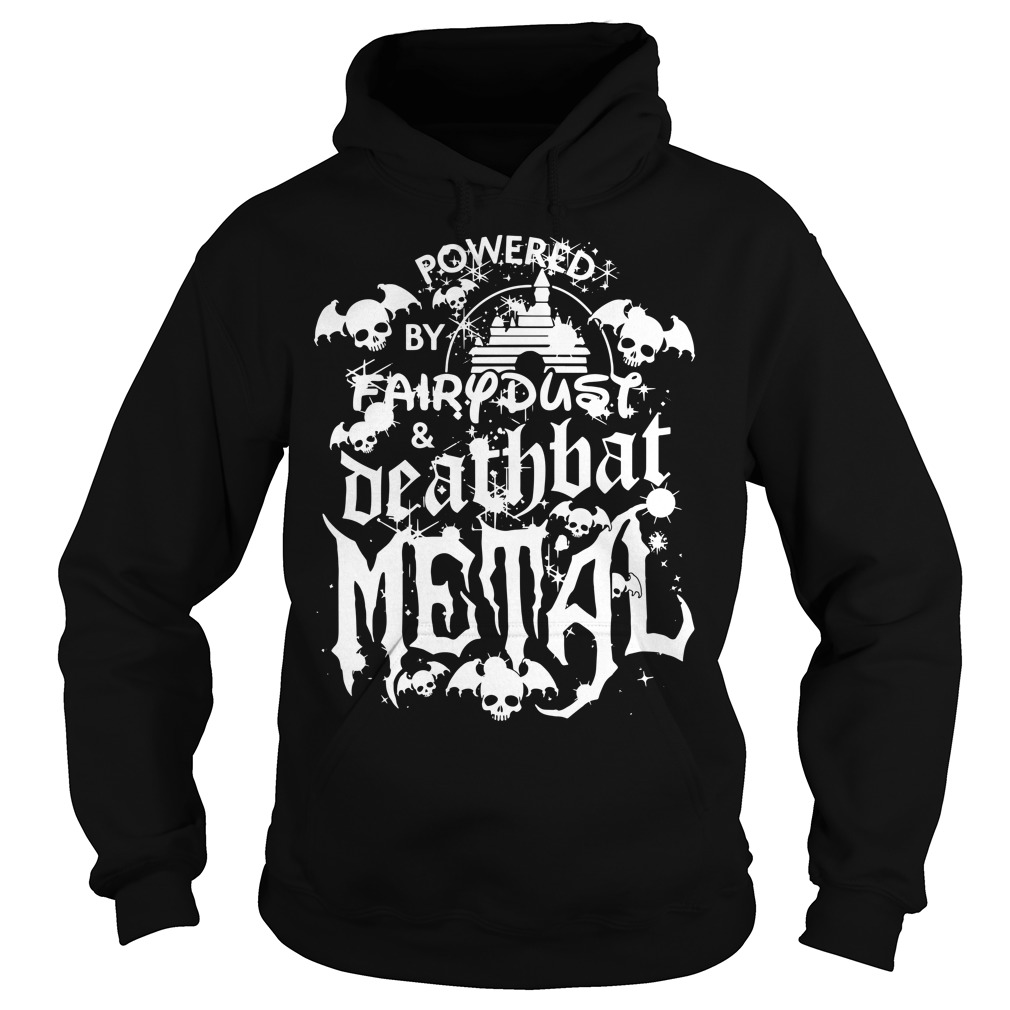 Halloween Disney Powered by fairy dust and death bat metal Hoodie