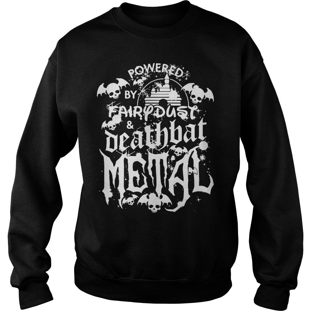 Halloween Disney Powered by fairy dust and death bat metal Sweater