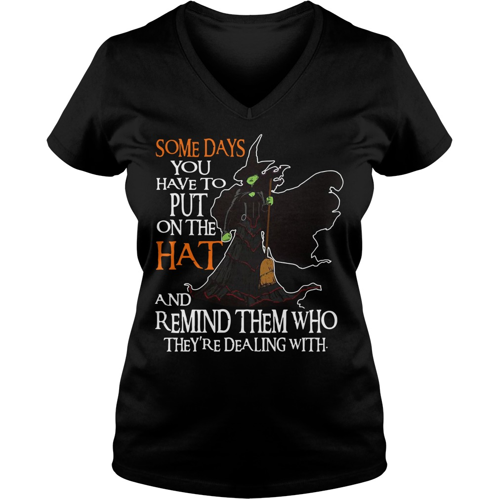 Halloween Witch someday you have to put on the Hat V-neck T-shirt