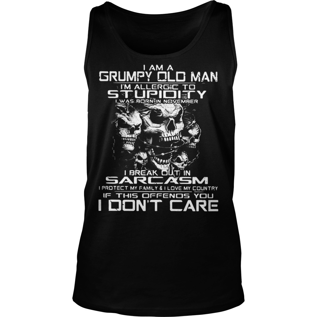 I am a grumpy old man I'm allergic to stupidity Tank top