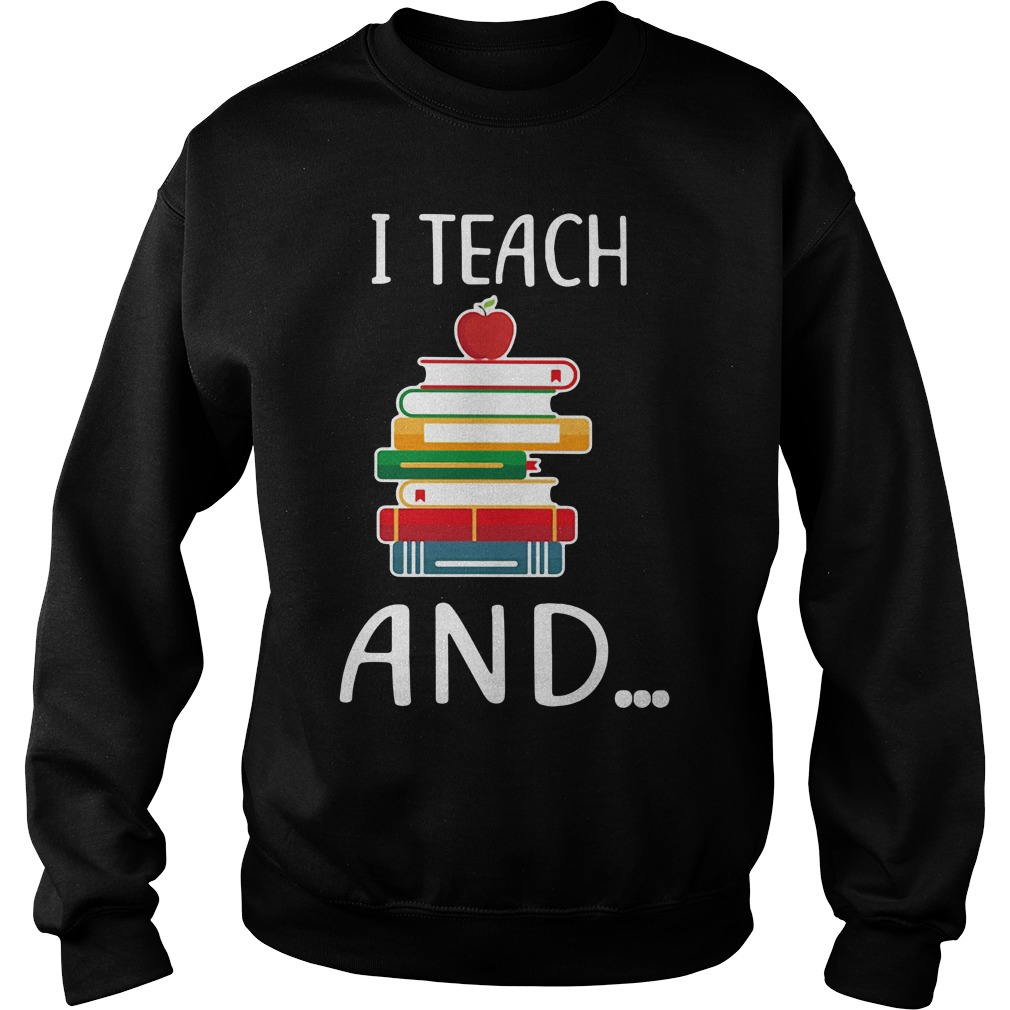 I teach and I'm watching you Sweater