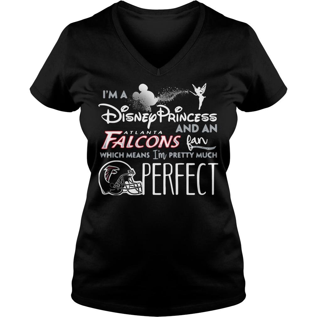 i m a disney princess and a atlanta falcons fan which means i m shirt. Black Bedroom Furniture Sets. Home Design Ideas