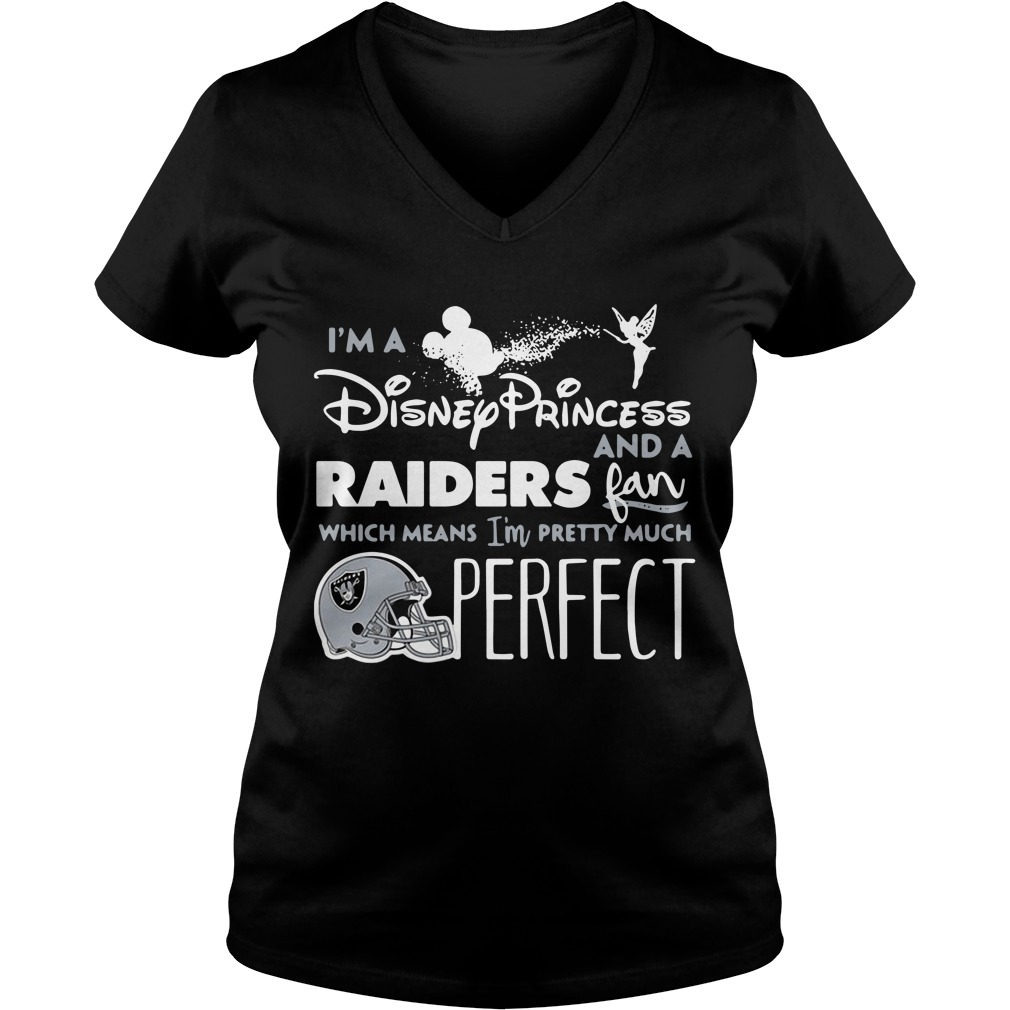 I'm a Disney Princess and a Oakland Raiders fan which means I'm pretty much perfect V-neck T-shirt