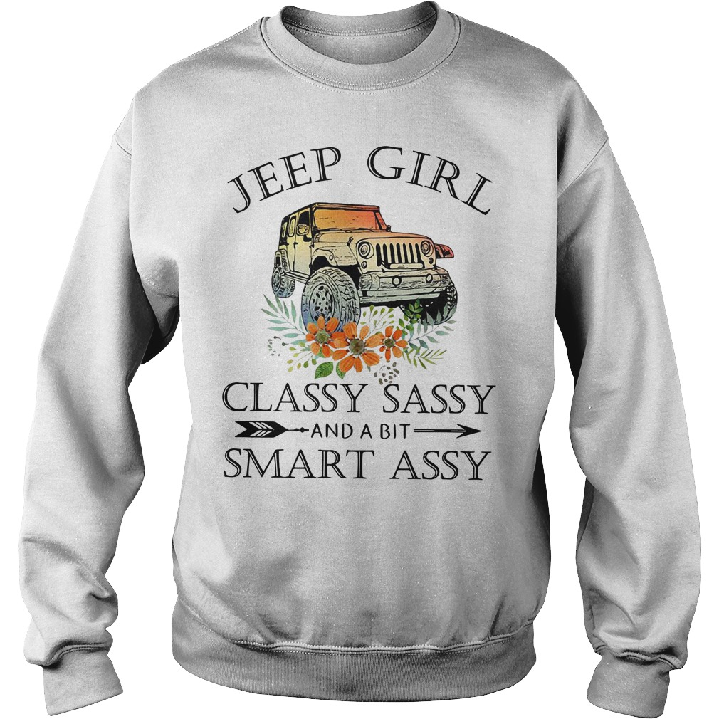 Jeep girl classy sassy and a bit smart assy Sweater