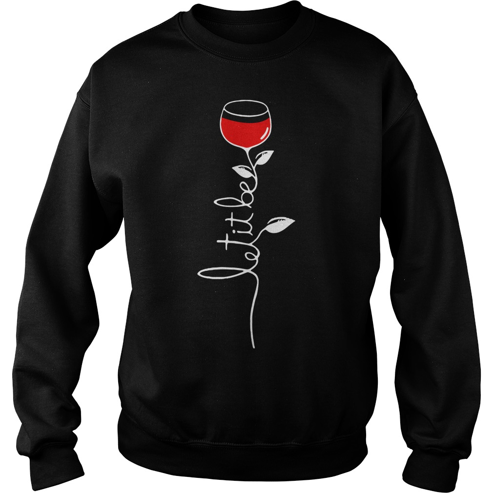Let it be wine Sweater