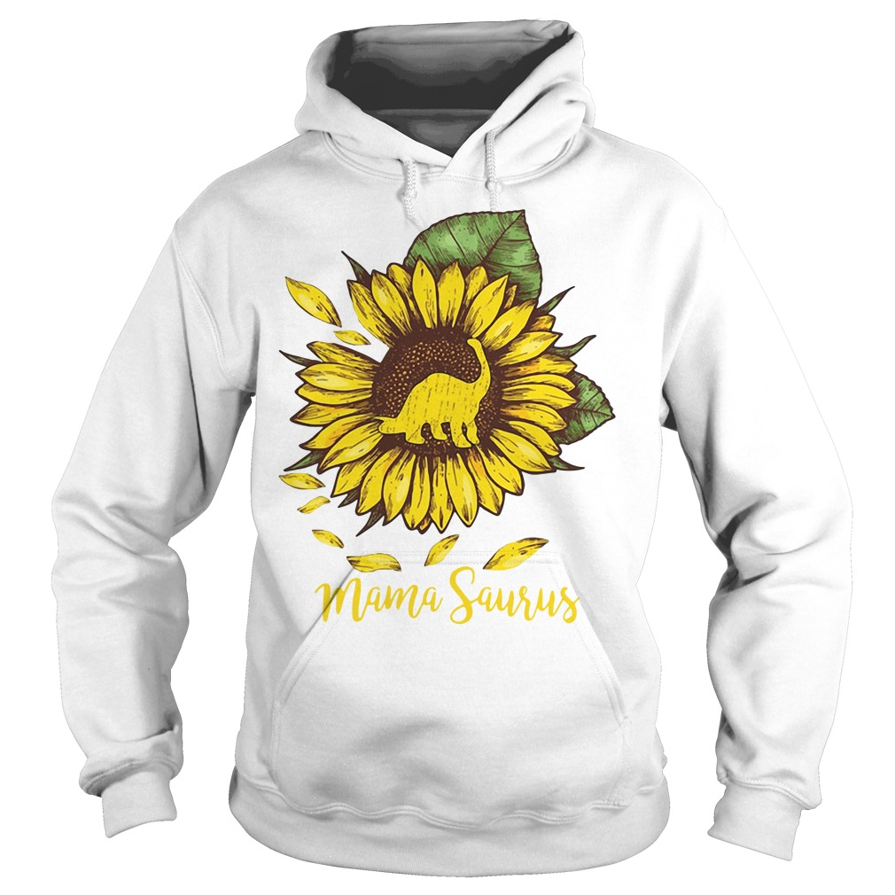 Mama saurus sunflower Hoodie
