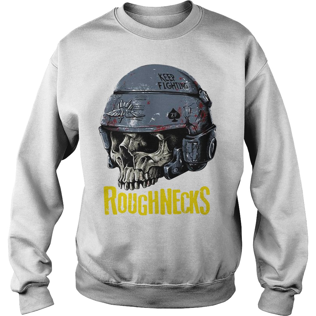 Roughnecks whiskey outpost keep fighting skull Sweater