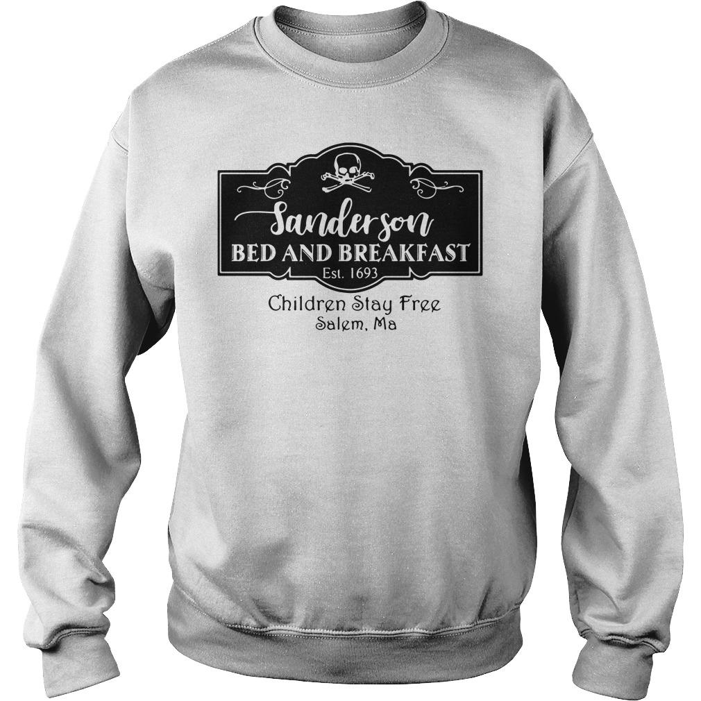 Sanderson bed and breakfast est 1693 children stay free salem ma Sweater