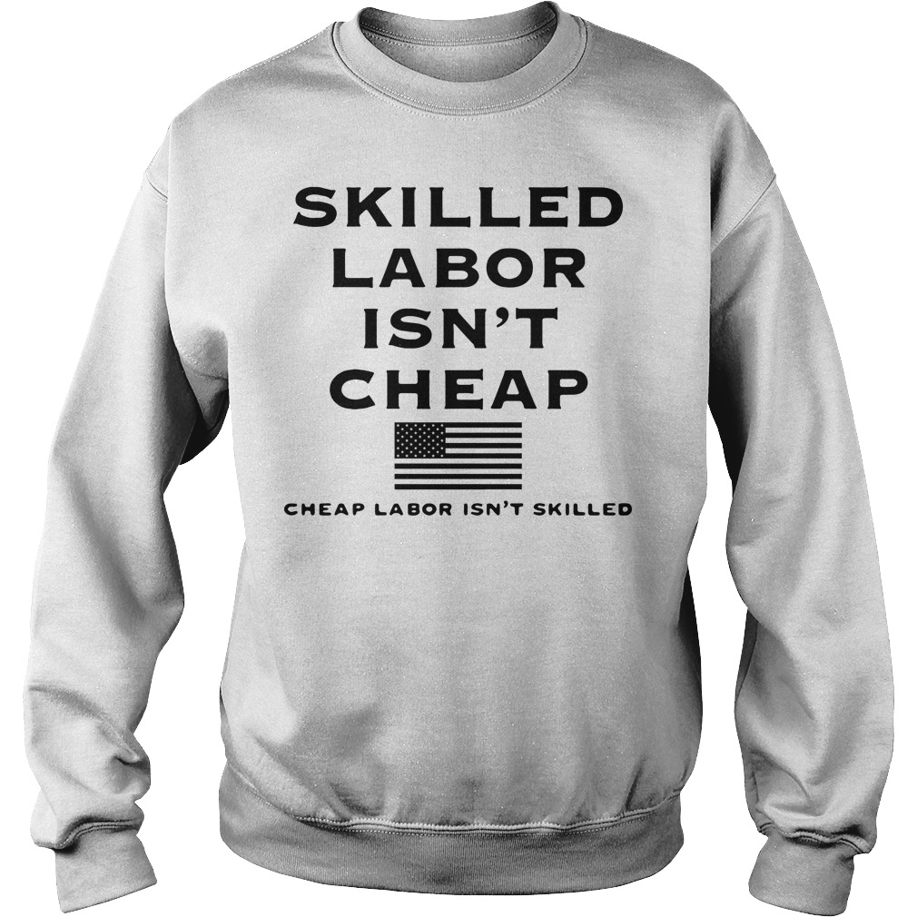 Skilled labor isn't cheap American Supply Sweater
