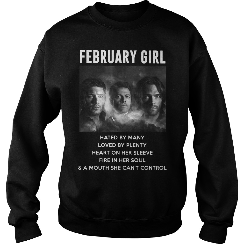 Supernatural february girl hated by many loved by plenty Sweater