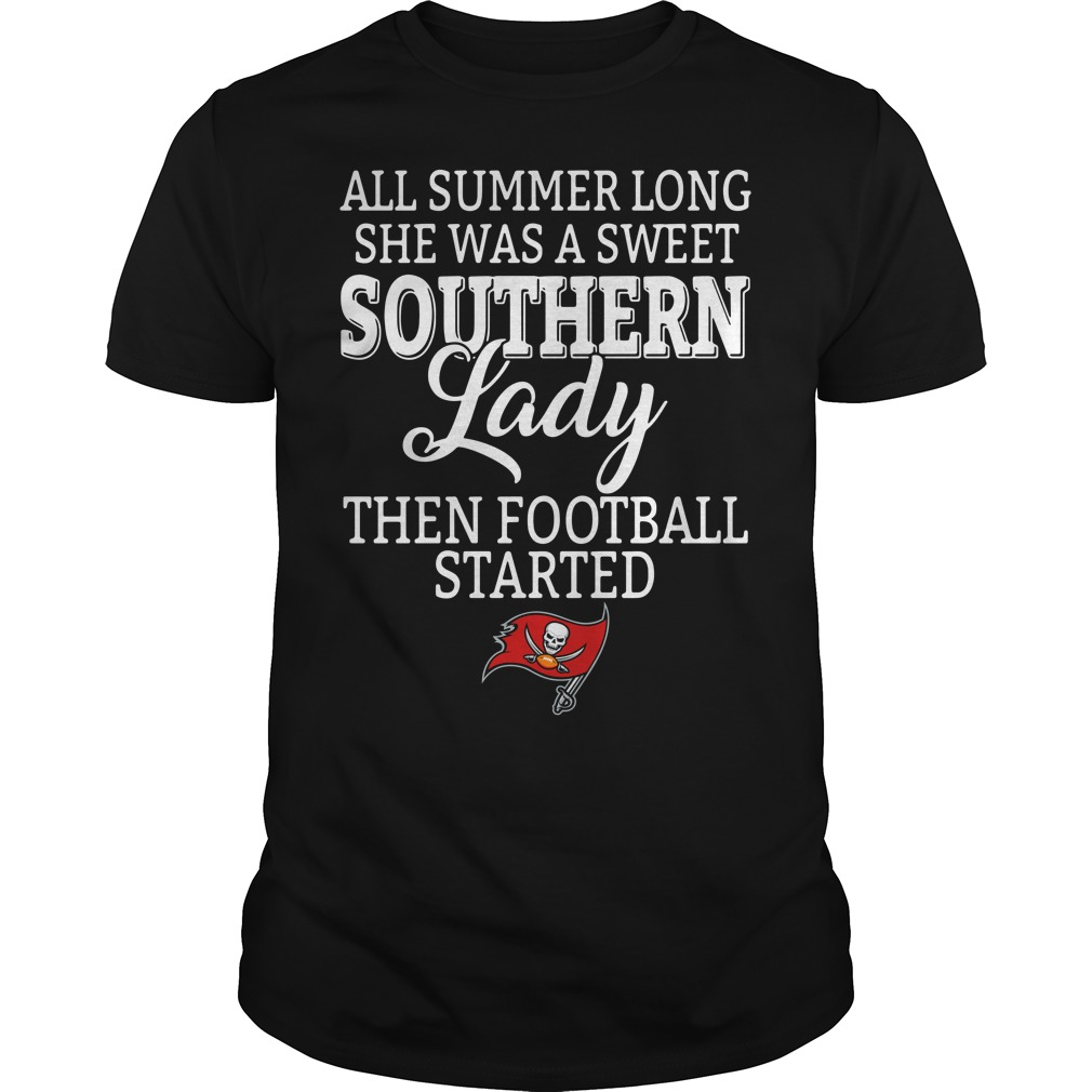 Tampa Bay Buccaneers all summer long she was a sweet southern lady Guys shirt