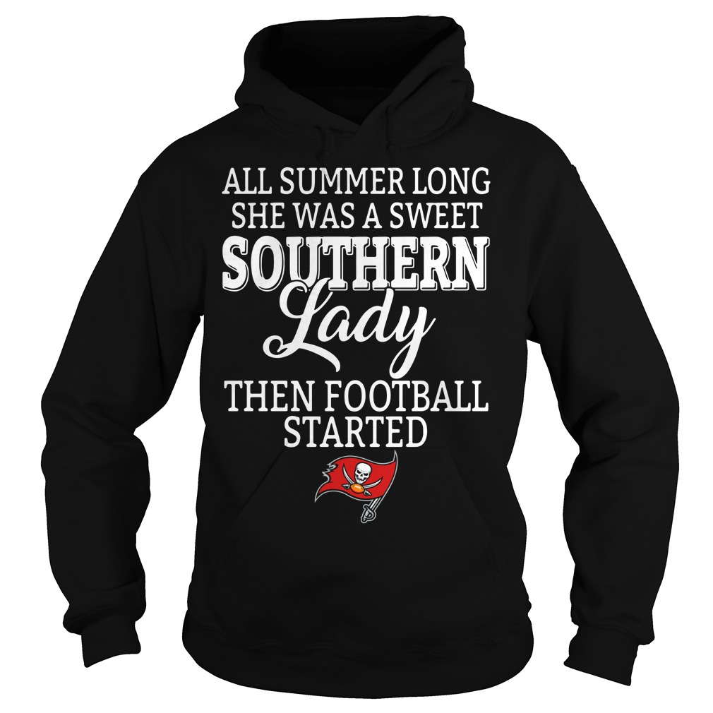 Tampa Bay Buccaneers all summer long she was a sweet southern lady Hoodie