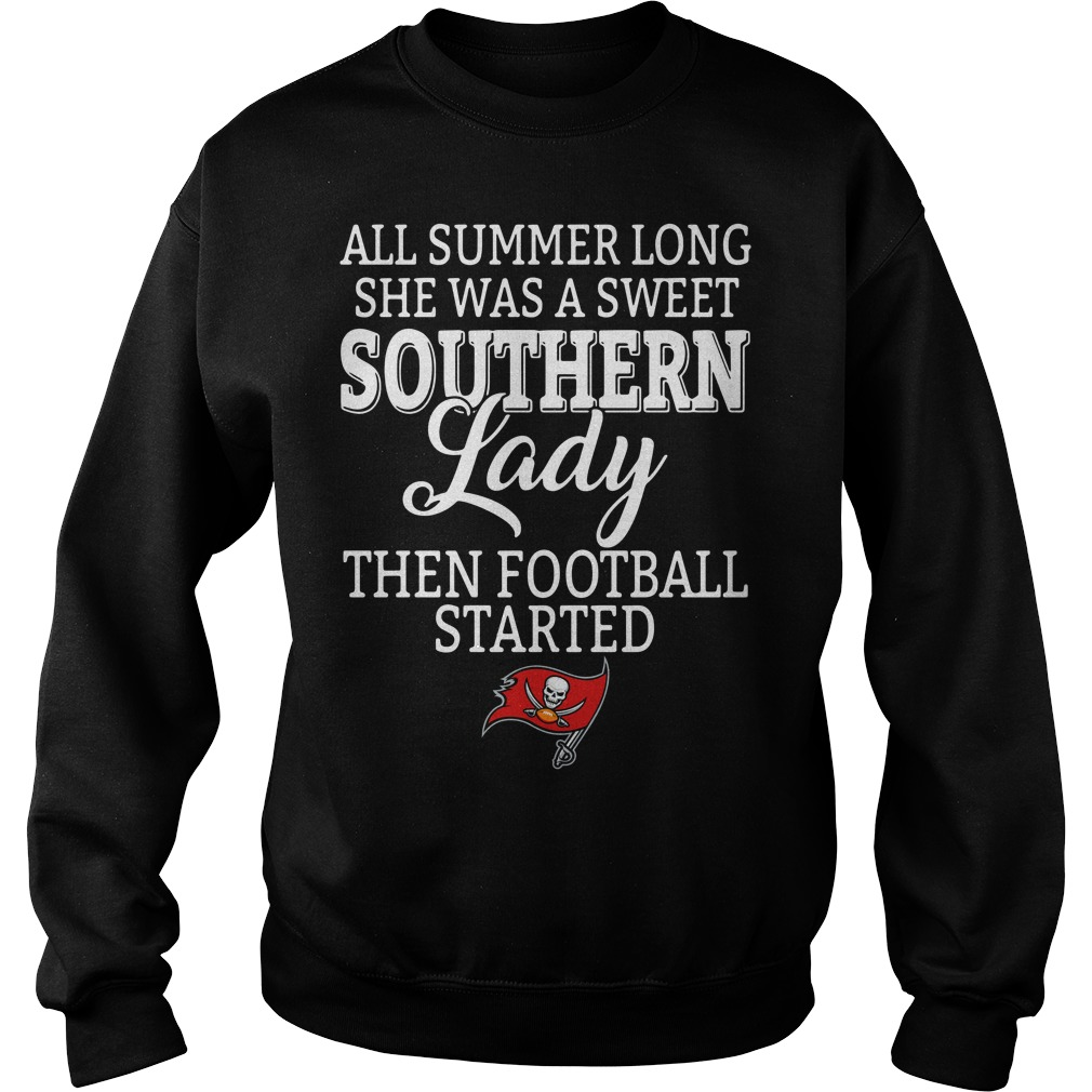 Tampa Bay Buccaneers all summer long she was a sweet southern lady Sweater