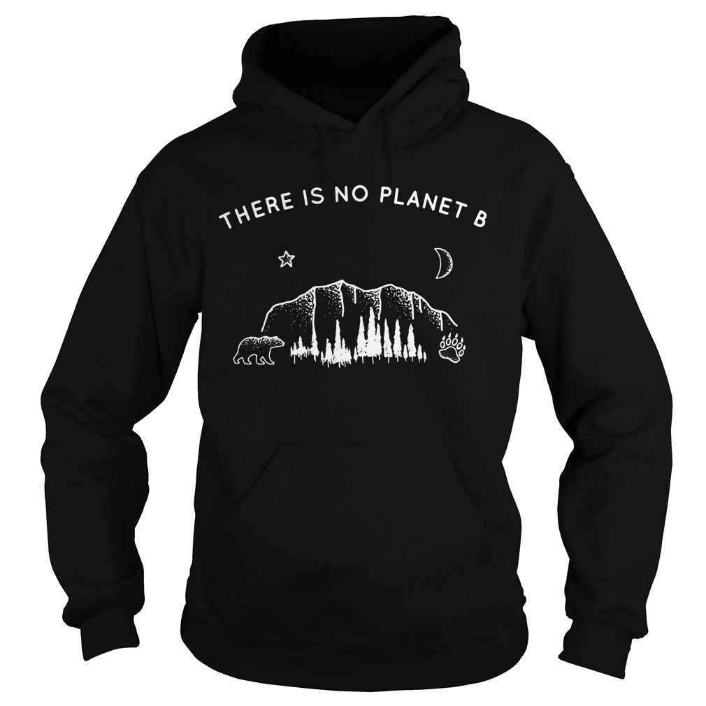 There is no planet B Bear Star Paw Moon Hoodie