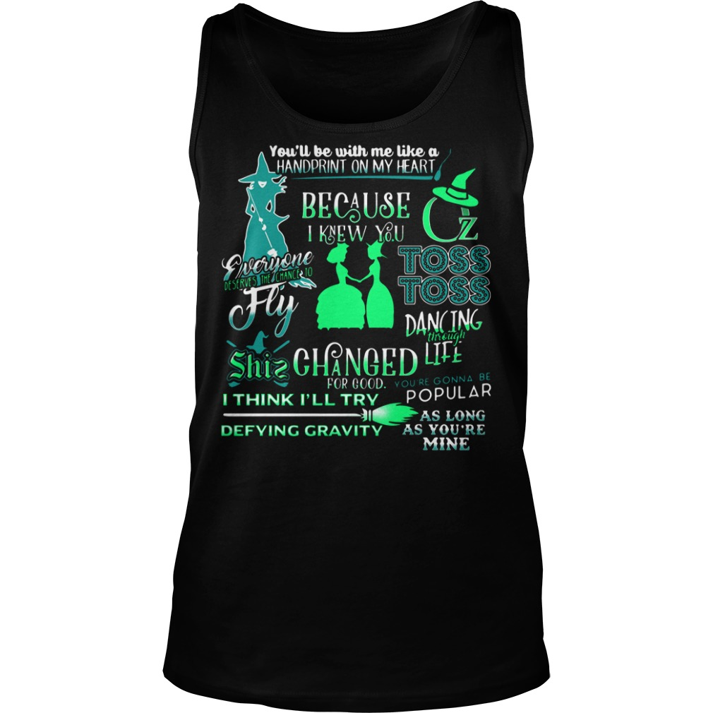 You'll Be With Me Like A Handprint On My Heart Tank top