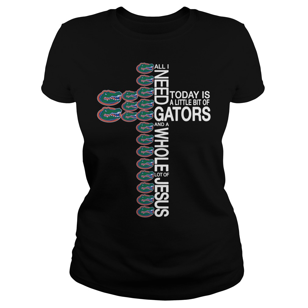 All I need today is a little bit of Florida Gators and a whole lot of Jesus Ladies tee