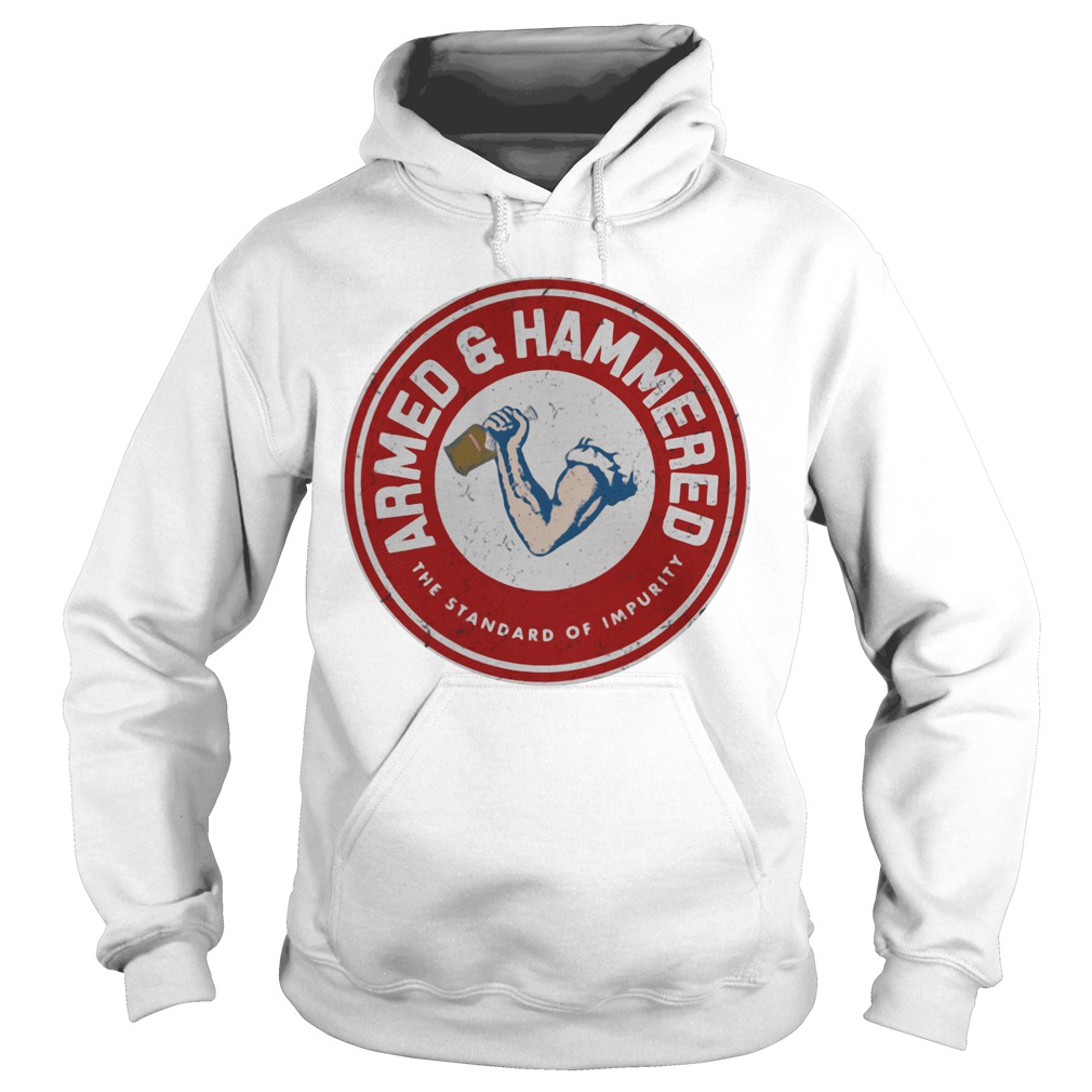 Amer and hammered the standard of impurity Hoodie