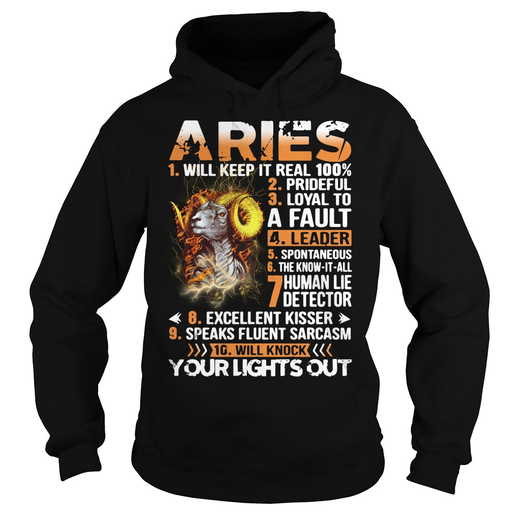 Aries will keep it real 100% prideful loyal to a fault Hoodie