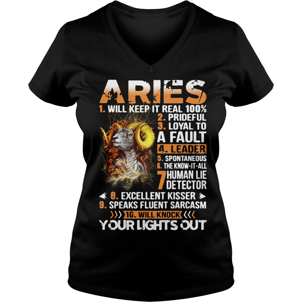 Aries will keep it real 100% prideful loyal to a fault V-neck T-shirt
