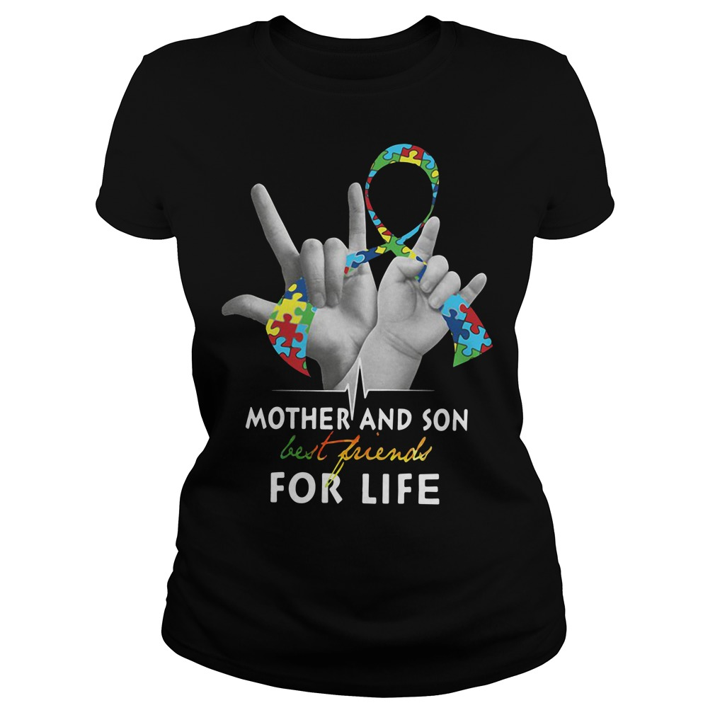 Autism mother and son best friend for life Ladies tee