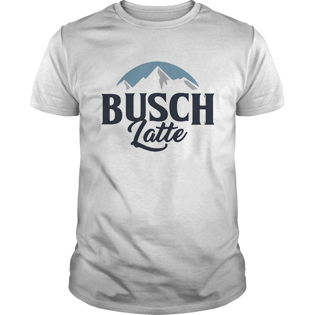 Busch latte busch light Guys shirt