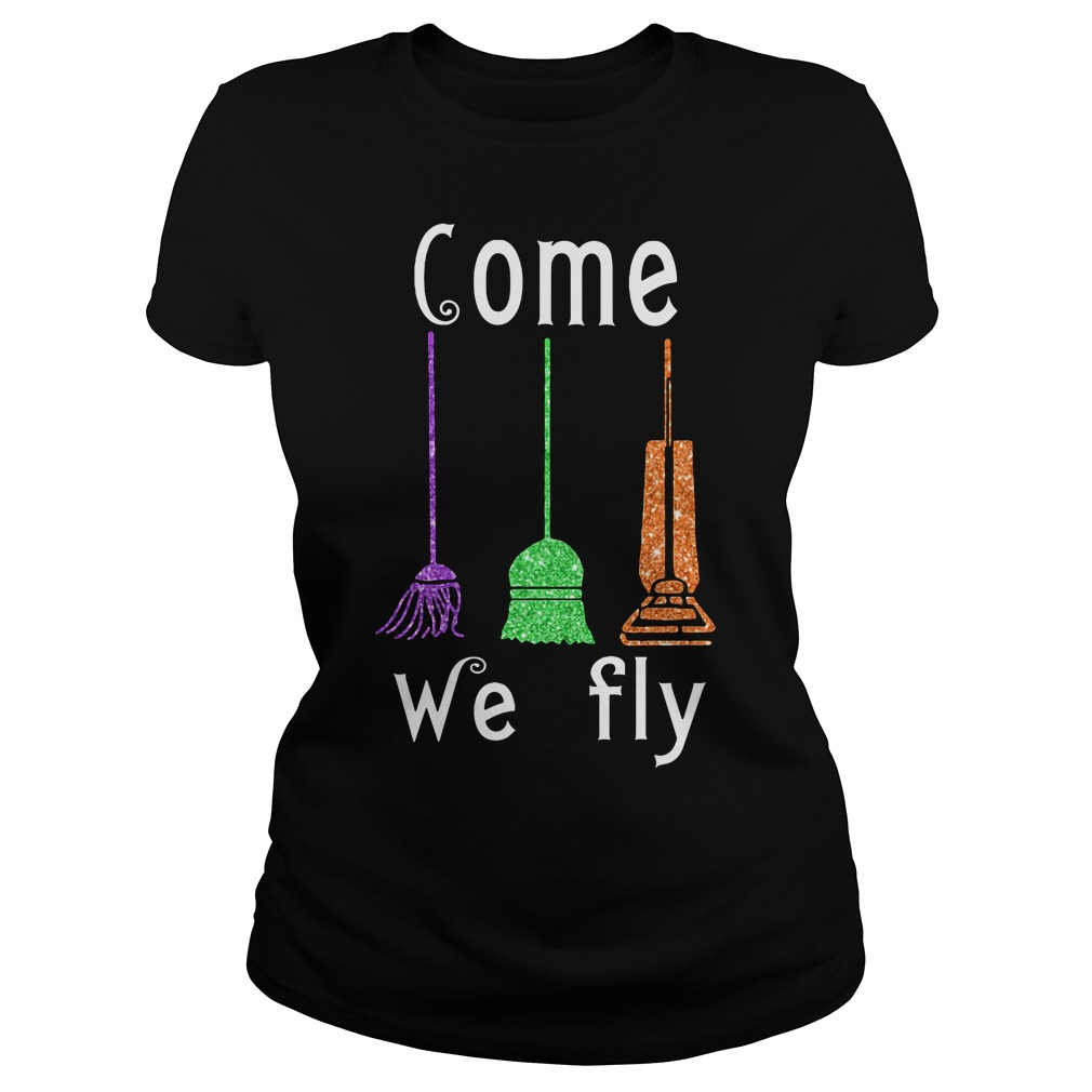 Come We Fly Hocus Pocus Halloween Ladies tee