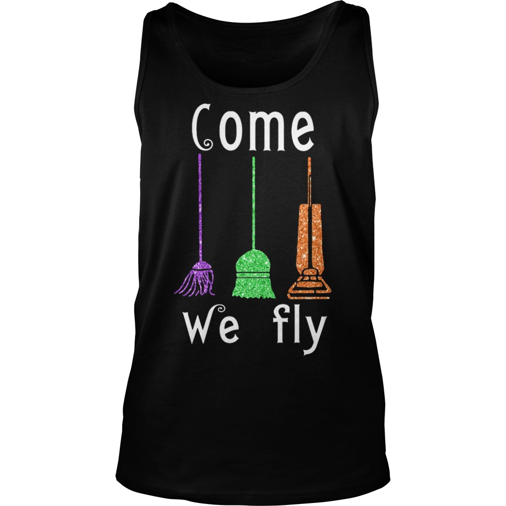 Come We Fly Hocus Pocus Halloween Tank top