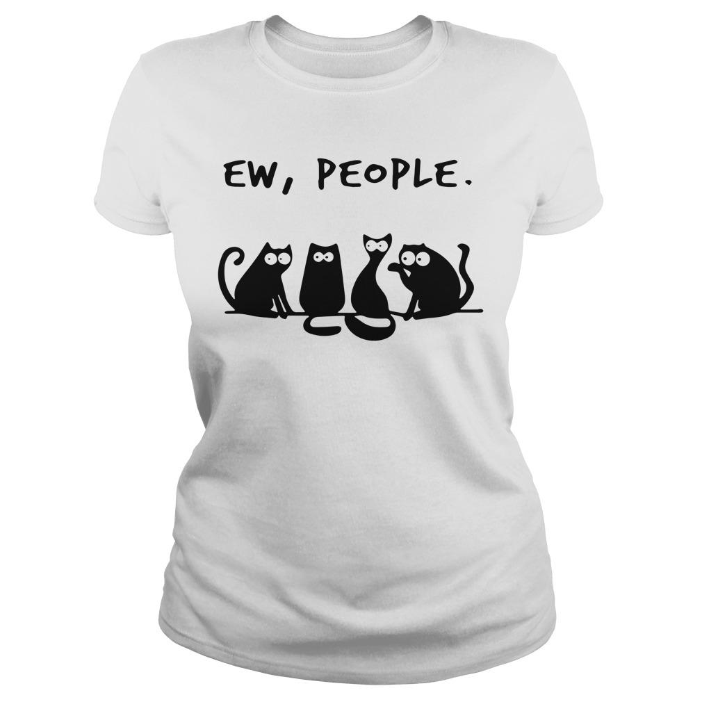 Four Black Cat Ew People Ladies tee