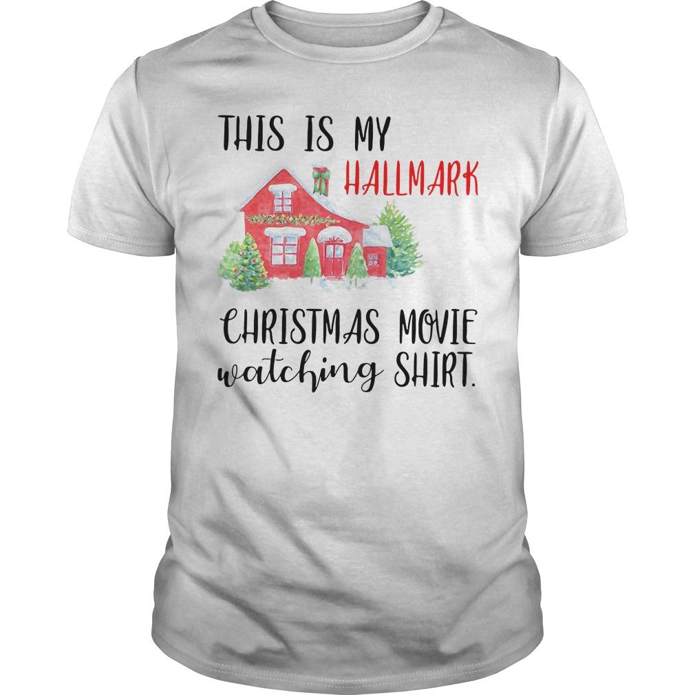 This Is My Hallmark Christmas Movie Watching Guys shirt