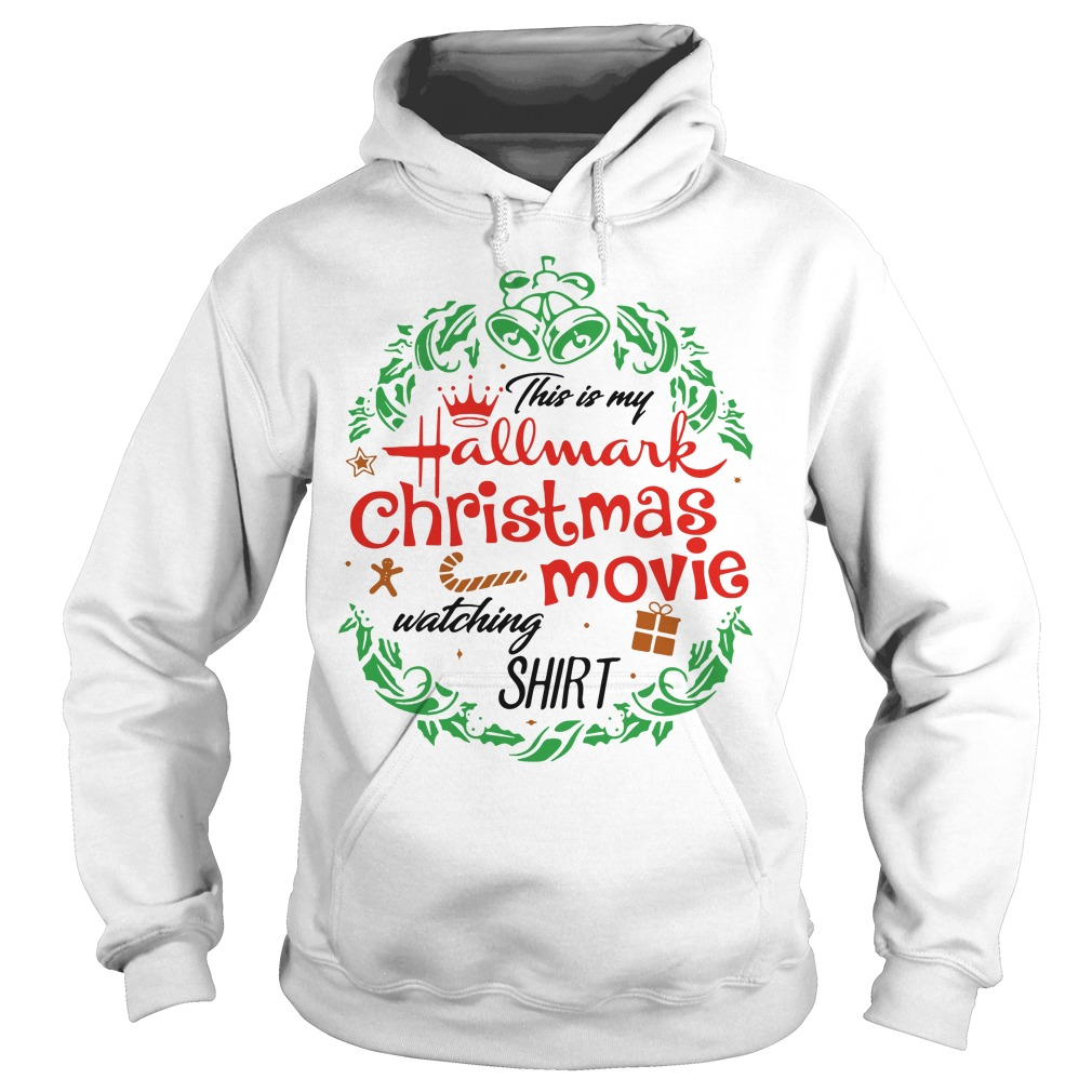 This is my hallmark christmas movie watching mug Hoodie