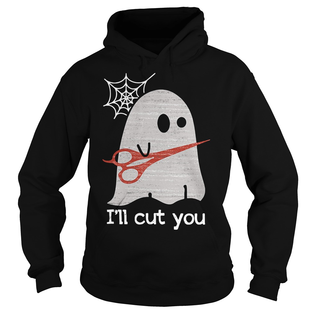 Halloween ghost I'll cut you Hoodie