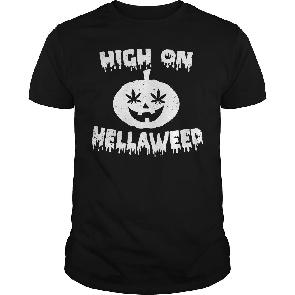 Halloween high on Hella Weed Guys shirt