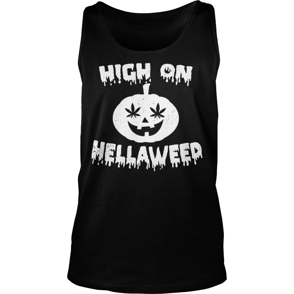 Halloween high on Hella Weed Tank top