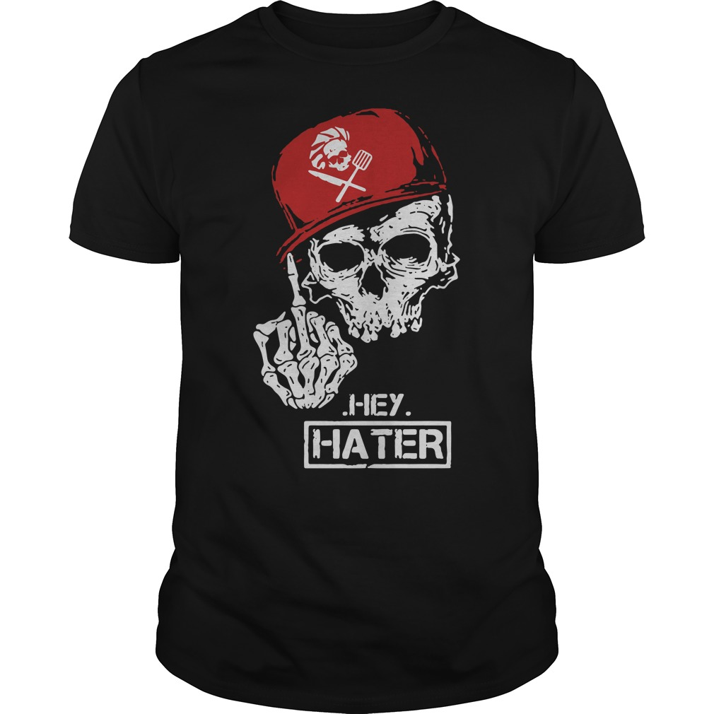Hey Hater Awesome Chef Guys shirt