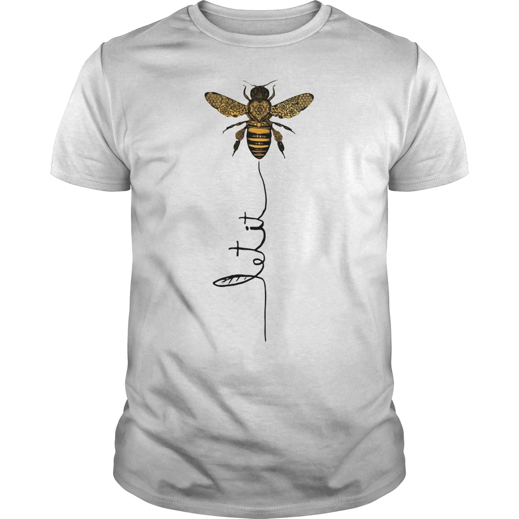 Hippie Bee Let It Be Guys shirt