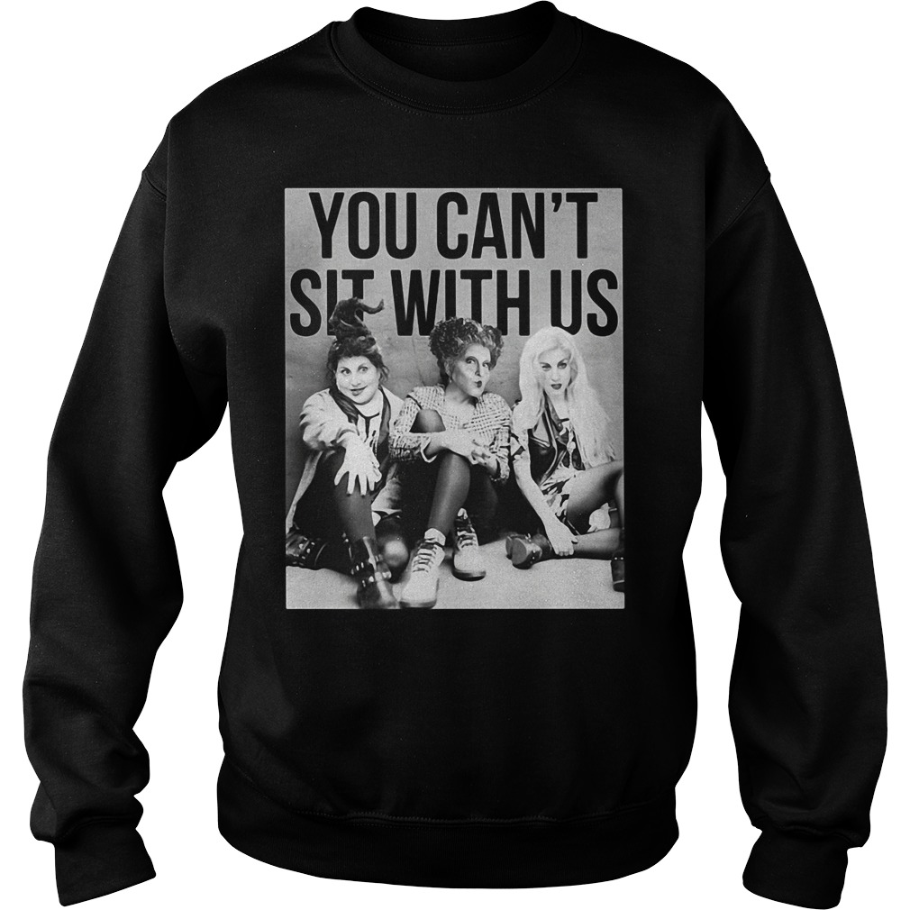 Hocus Pocus halloween you can sit with us Sweater