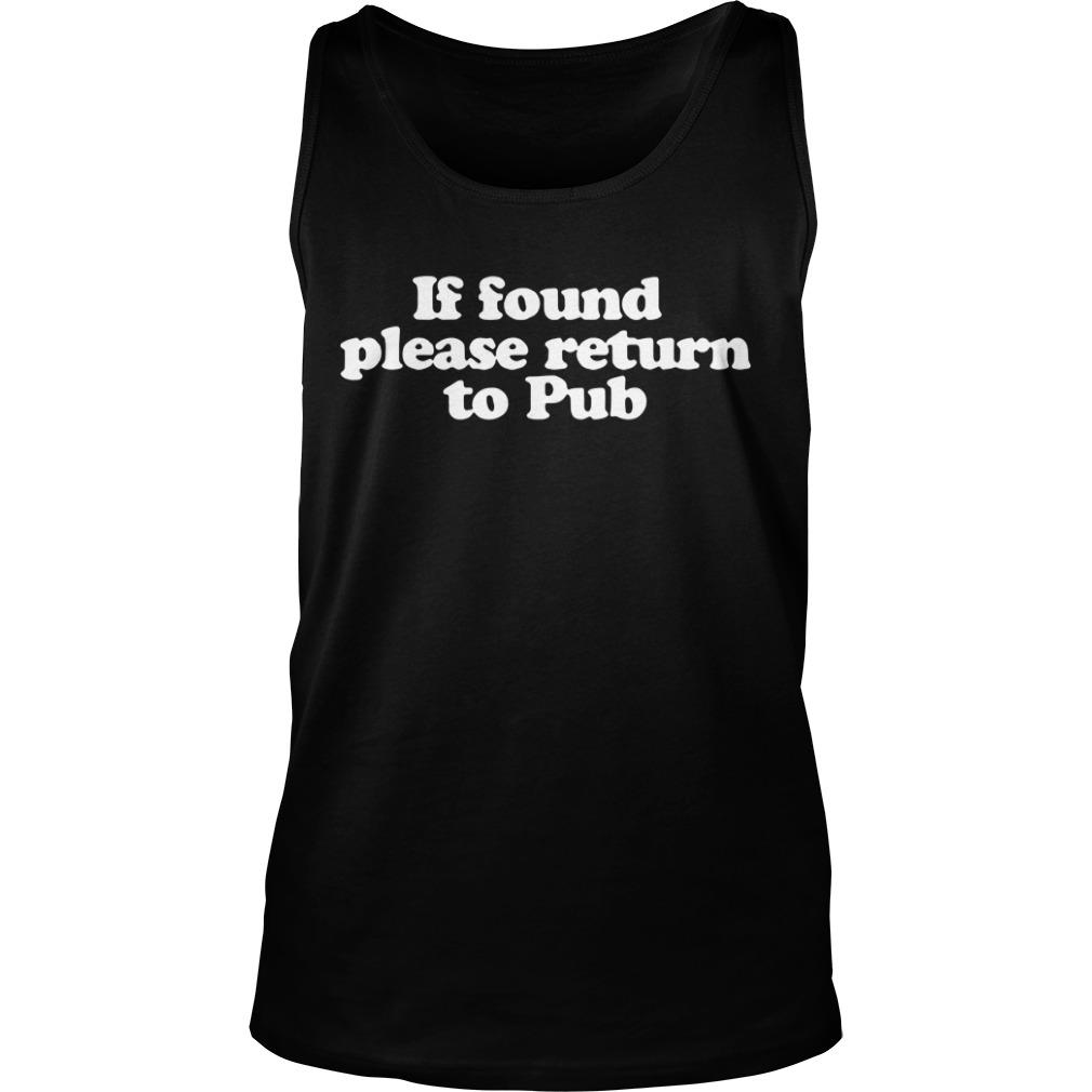 If found please return to Pub Tank top