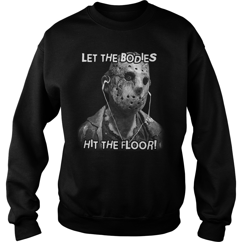 Jason Let the bodies hit the floor Sweater