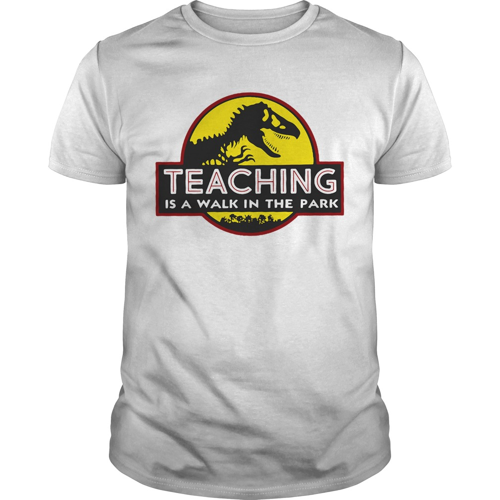 Jurassic Park Teaching It a walk in the park Guys shirt